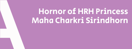 ZONE A : Hornor of HRH Princess  Maha Charkri Sirindhorn