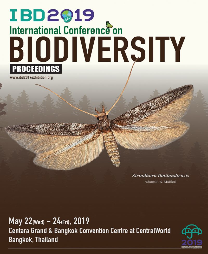 Proceedings of International Conference on Biodiversity: IBD2019 on 22nd - 24th May 2019 at Centara Grand & Bangkok Convention Centre at Central World, Bangkok, Thailand